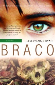 Cover image for BRACO, by Lesleyanne Ryan.